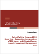 Scientific Beta Enhanced ESG Reporting - Supporting Incorporation of ESG Norms and Climate Change Issues in Investment Management