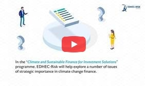 EDHEC-Risk Climate and Sustainable Finance for Investment Solutions Research Programme