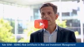 Yale School of Management – EDHEC-Risk Certificate in Risk and Investment Management – with Lionel Martellini